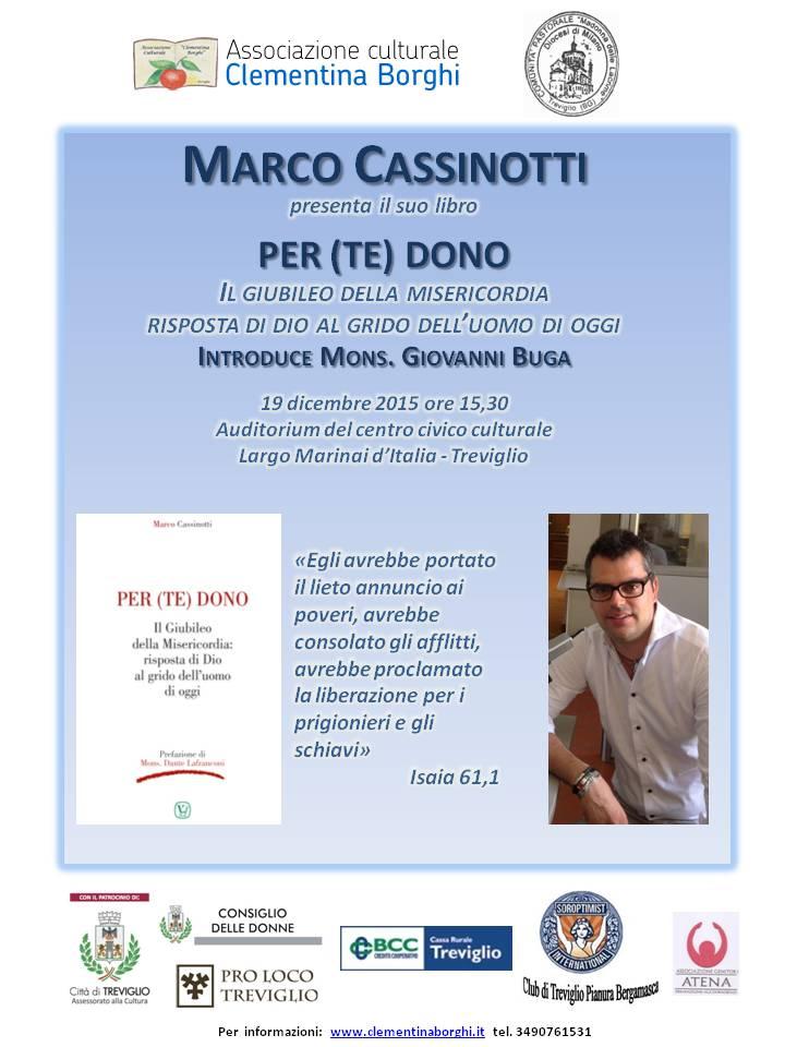 Il nuovo libro di Marco Cassinotti: PER (TE) DONO IL GIUBILEO DELLA MISERICORDIA