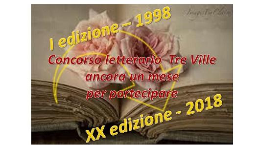 CONCORSO LETTERARIO TRE VILLE - XX EDIZIONE - ANCORA UN MESE PER PARTECIPARE